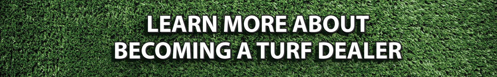 Become A Synthetic Turf Dealer or Distributor